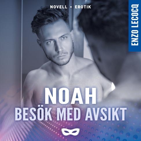 NOAH3_Enzo Lecocq_Besök med avsikt_audio_omslag